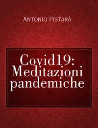 Covid19: Meditazioni pandemiche