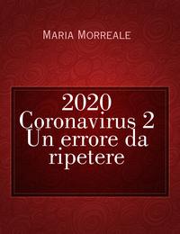 2020 Coronavirus 2  Un errore da ripetere
