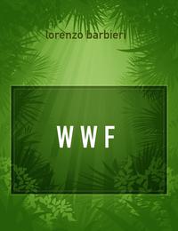 W W F