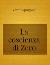 La coscienza di Zero