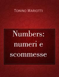 Numbers: numeri e scommesse