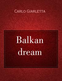 Balkan dream