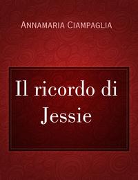 Il ricordo di Jessie