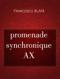 promenade synchronique AX