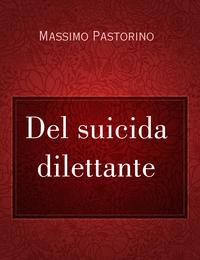 Del suicida dilettante