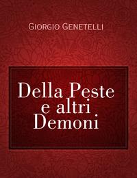 Della Peste e altri Demoni