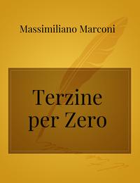 Terzine per Zero