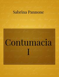 Contumacia I