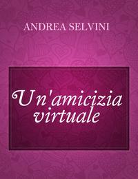 Un'amicizia virtuale