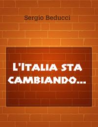 L'Italia sta cambiando…