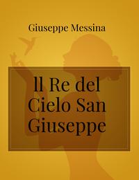 ll Re del Cielo San Giuseppe
