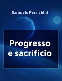 Progresso e sacrificio