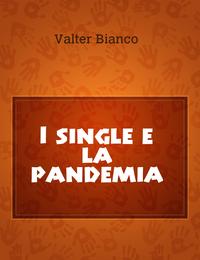 I single e la pandemia