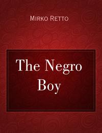 The Negro Boy