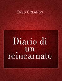 Diario di un reincarnato