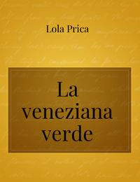 La veneziana verde