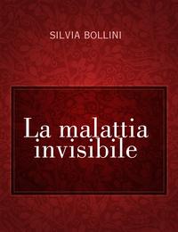 La malattia invisibile