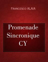 Promenade Sincronique CY