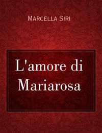 L'amore di Mariarosa