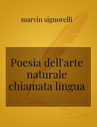 Poesia dell'arte naturale chiamata lingua