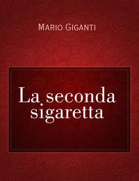 La seconda sigaretta
