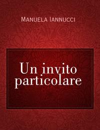 Un invito particolare
