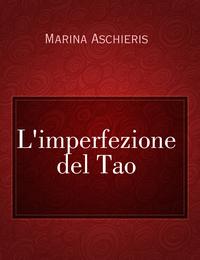 L'imperfezione del Tao