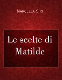 Le scelte di Matilde
