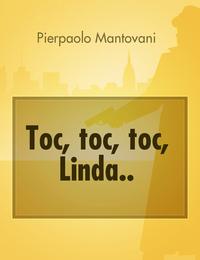 Toc, toc, toc, Linda..