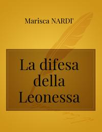 La difesa della Leonessa