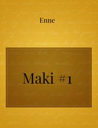 Maki #1