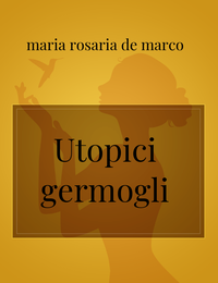 Utopici germogli