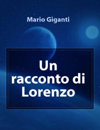 Un racconto di Lorenzo
