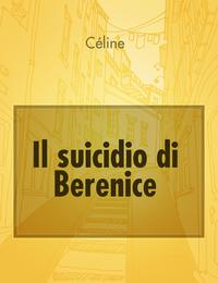 Il suicidio di Berenice
