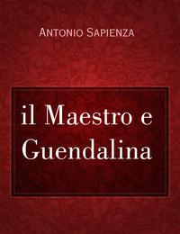 il Maestro e Guendalina