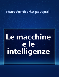 Le macchine e le intelligenze