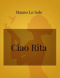 Ciao Rita