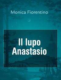 Il lupo Anastasio
