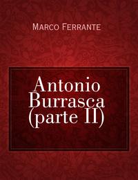 Antonio Burrasca (parte II)