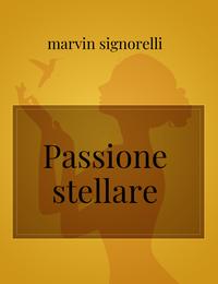 Passione stellare