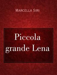 Piccola grande Lena
