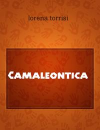 Camaleontica