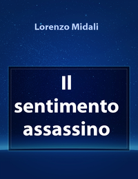 Il sentimento assassino
