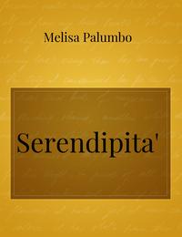 Serendipita'
