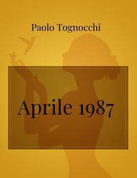 Aprile 1987