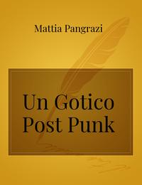 Un Gotico Post Punk