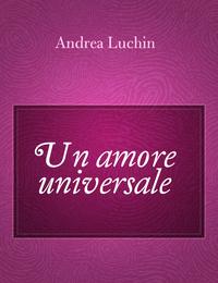 Un amore universale