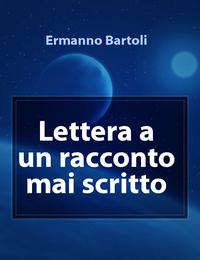 Lettera a un racconto mai scritto