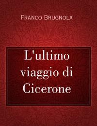 L'ultimo viaggio di Cicerone