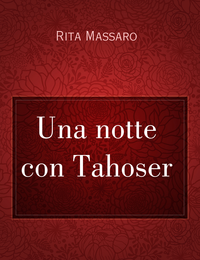 Una notte con Tahoser
